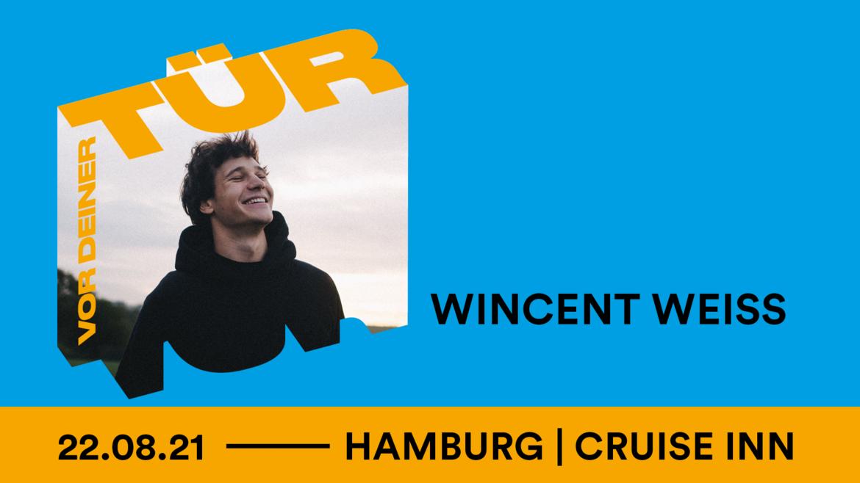 Tickets für WINCENT WEISS in Hamburg am 22.08.2021 kaufen!